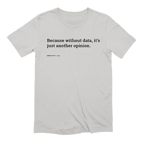 because-without-data-its-just-another-opinion-2000×2000-3